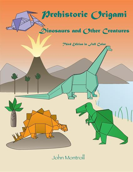 Prehistoric Origami - Dinosaurs and Other Creatures - cover