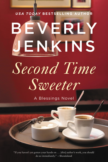 Second Time Sweeter - A Blessings Novel - cover