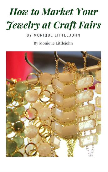 How to Market Jewelry at Craft Shows - cover