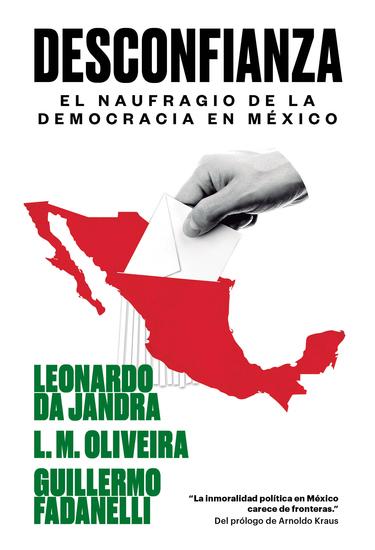 Desconfianza - El naufragio de la democracia en México - cover
