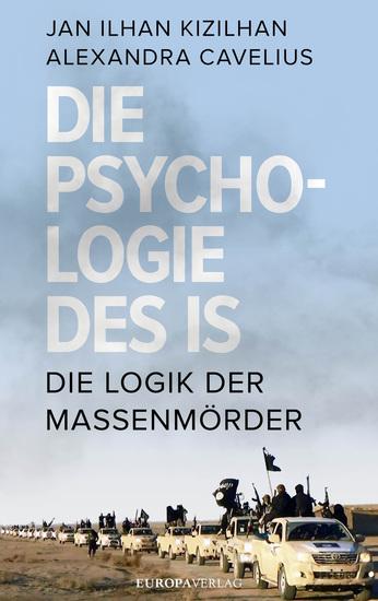 Die Psychologie des IS - Die Logik der Massenmörder - cover