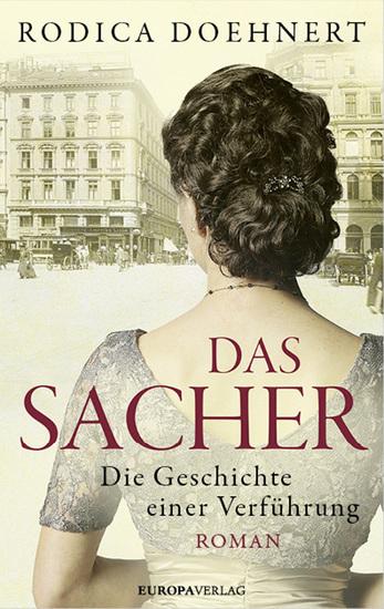 Das Sacher - Die Geschichte einer Verführung - cover
