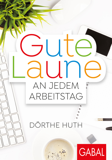 Gute Laune an jedem Arbeitstag - cover