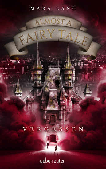 Almost a Fairy Tale - Vergessen (Almost a Fairy Tale Bd 2) - cover