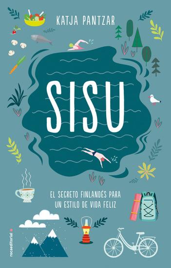 SISU - El secreto finlandés para un estilo de vida feliz - cover