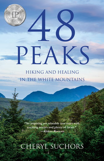 48 Peaks - Hiking and Healing in the White Mountains - cover