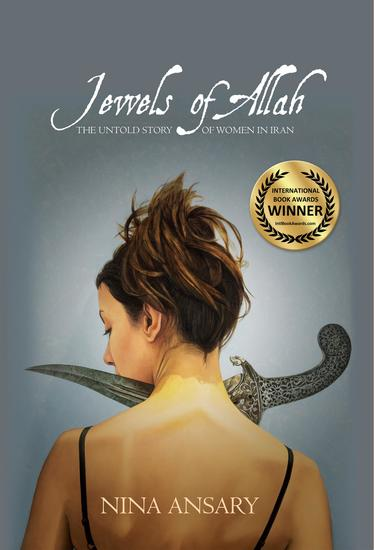 Jewels of Allah - The Untold Story of Women in Iran - cover