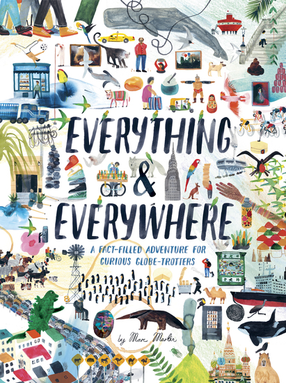 Everything & Everywhere - A Fact-Filled Adventure for Curious Globe-Trotters - cover
