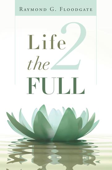Life 2 the Full - cover