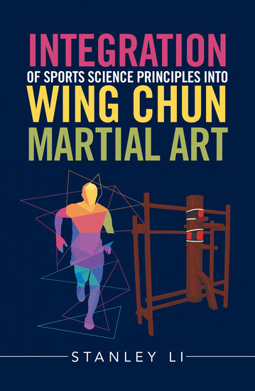 Integration of Sports Science Principles into Wing Chun Martial Art - cover