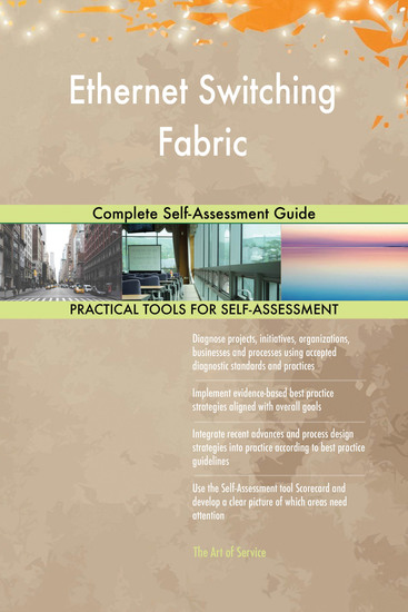 Ethernet Switching Fabric Complete Self-Assessment Guide - cover