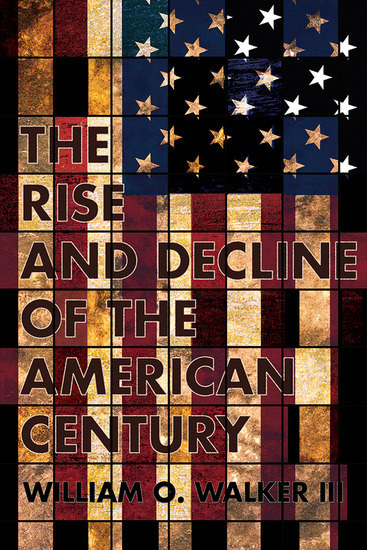 The Rise and Decline of the American Century - cover