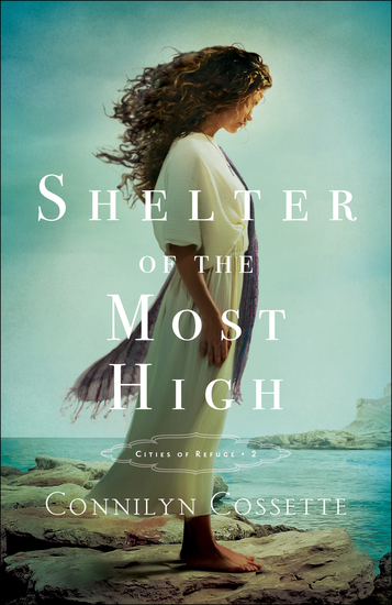Shelter of the Most High (Cities of Refuge Book #2) - cover
