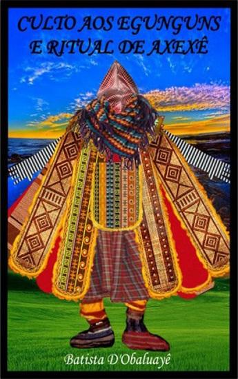 Culto aos Egunguns e Ritual de Axexê - cover