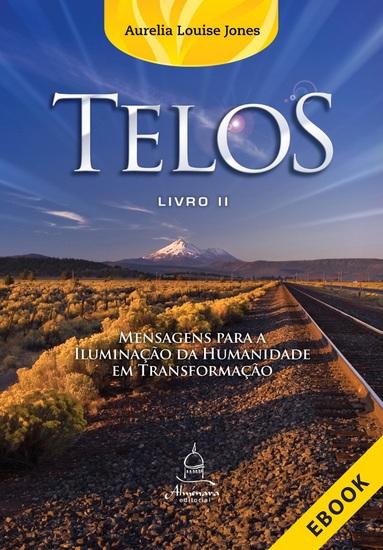 Telos: Livro Dois - Mensagem para a iluminação da humanidade em transformação - cover