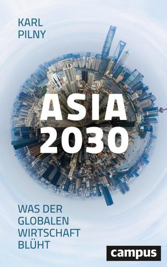 Asia 2030 - Was der globalen Wirtschaft blüht - cover
