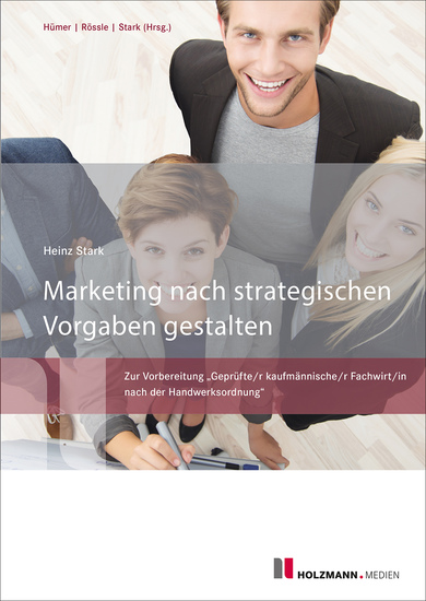 Marketing nach strategischen Vorgaben gestalten und fördern - Geprüfter kaufmännischer Fachwirt (HWO) - cover