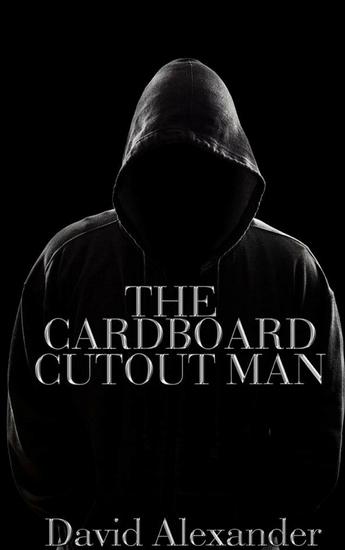 The Cardboard Cutout Man - cover