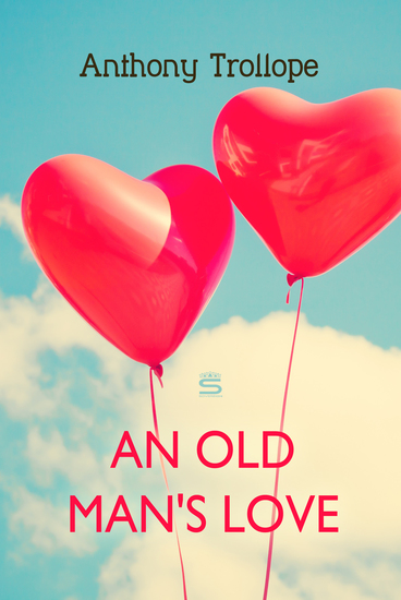 An Old Man's Love - cover