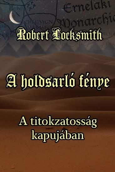A holdsarló fénye - A titokzatosság kapujában - cover