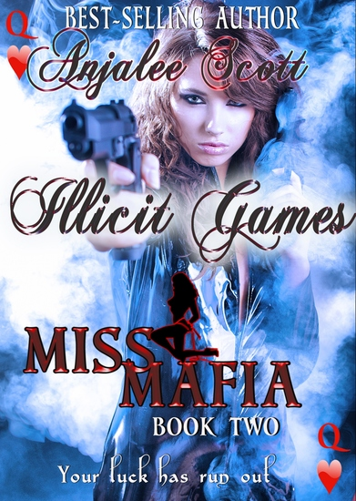 MISS MAFIA- Illicit Games - Your luck has run out - cover