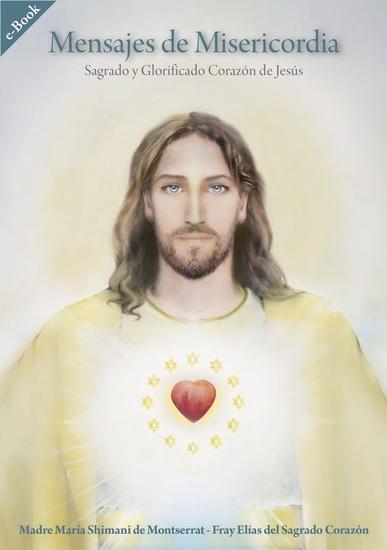 Mensajes de Misericordia - Sagrado y Glorificado Corazón de Jesús - cover