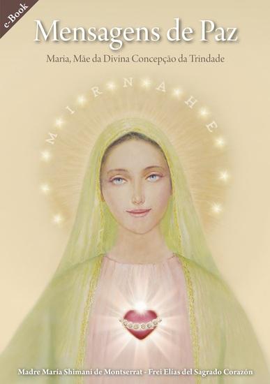 Mensagens de Paz - Maria Mãe da Divina Concepção da Trindade - cover