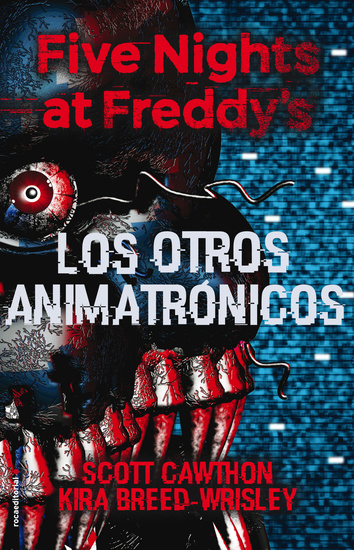 Five Nights at Freddy's Los otros animatrónicos - cover