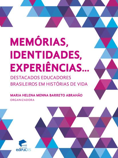 Memórias identidades experiências destacados educadores brasileiros em histórias de vida - cover