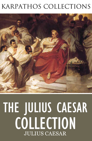 The Complete Julius Caesar Collection - cover