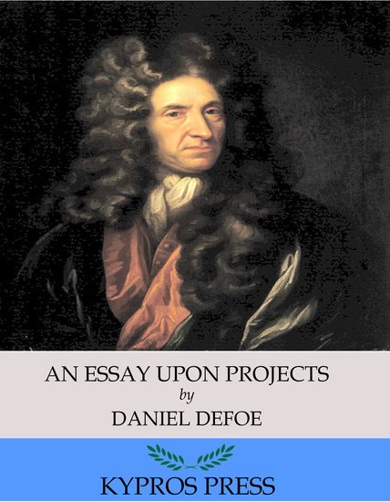 An Essay Upon Projects - cover