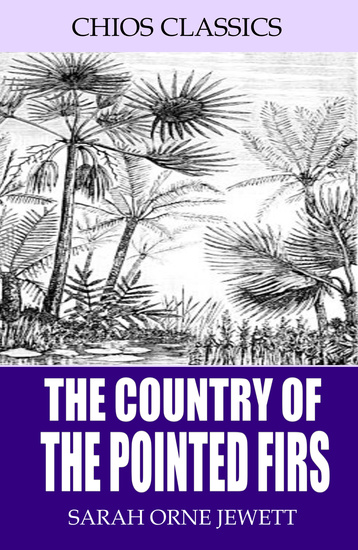 The Country of the Pointed Firs - cover