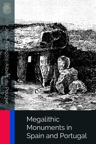 Megalithic Monuments in Spain and Portugal - cover