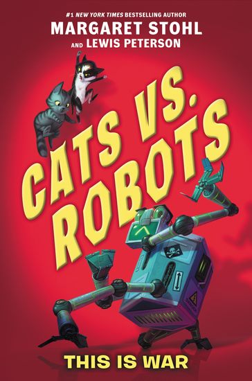 Cats vs Robots #1: This Is War - cover