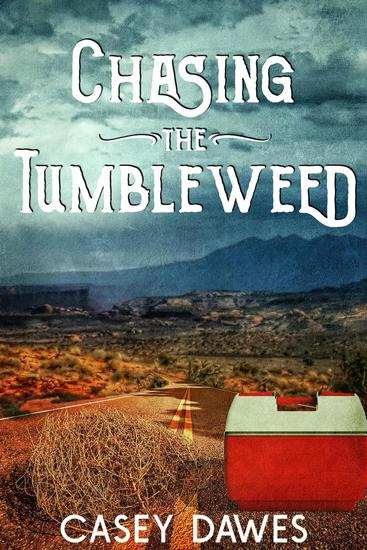 Chasing the Tumbleweed - cover