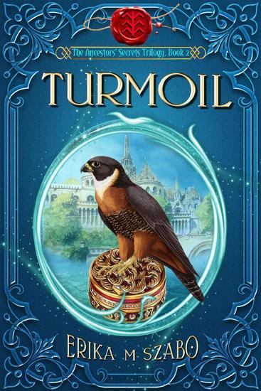 Turmoil: The Ancestors' Secrets Trilogy Book 2 - The Ancestors' Secrets #2 - cover