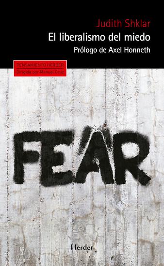 El liberalismo del miedo - cover