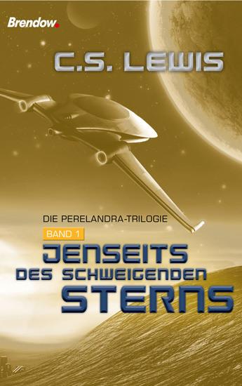 Jenseits des schweigenden Sterns - Die Perelandra-Trilogie Band 1 - cover