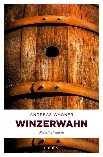 Winzerwahn - Kriminalroman - cover