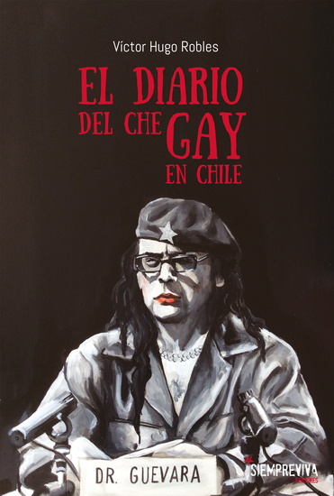 El diario del Che gay en Chile - cover