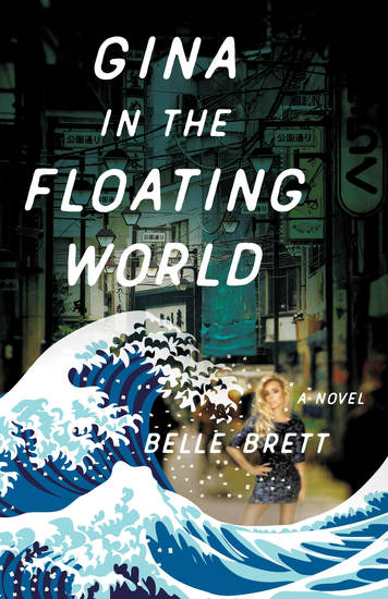 Gina in the Floating World - A Novel - cover