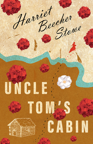 Uncle Tom's Cabin - Or; Life Among the Lowly - cover