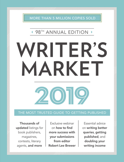 Writer's Market 2019 - The Most Trusted Guide to Getting Published - cover