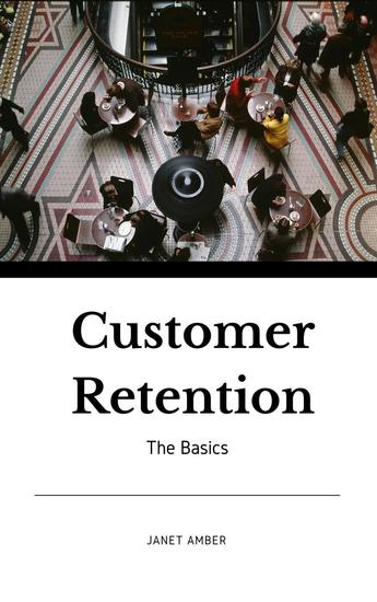 Customer Retention: The Basics - cover