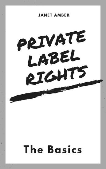 Private Label Rights: The Basics - cover