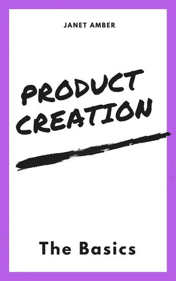 Product Creation: The Basics - cover