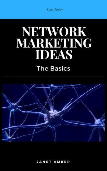 Network Marketing Ideas: The Basics - cover