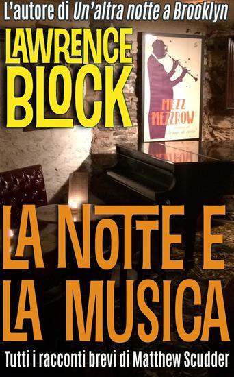 La Notte e la Musica - Matthew Scudder #18 - cover