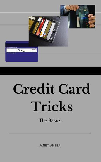 Credit Card Tricks: The Basics - cover