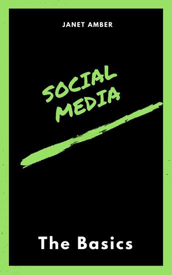 Social Media: The Basics - cover